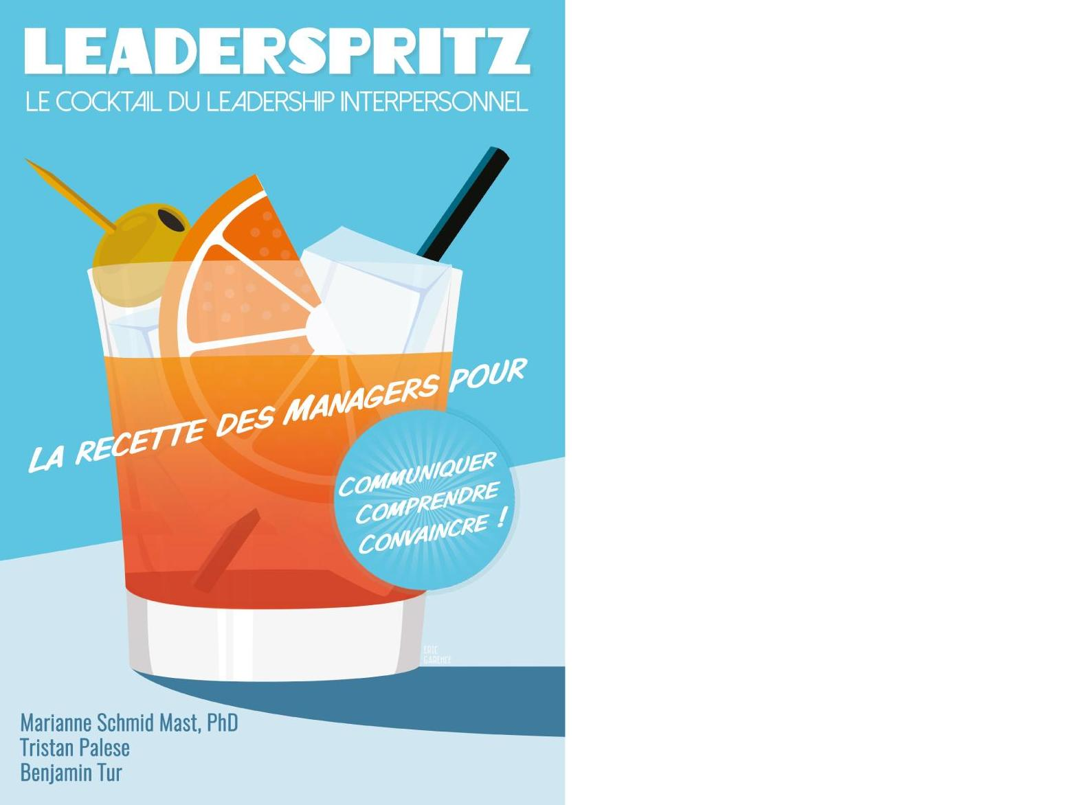 Leaderspritz, le cocktail du leadership interpersonnel
