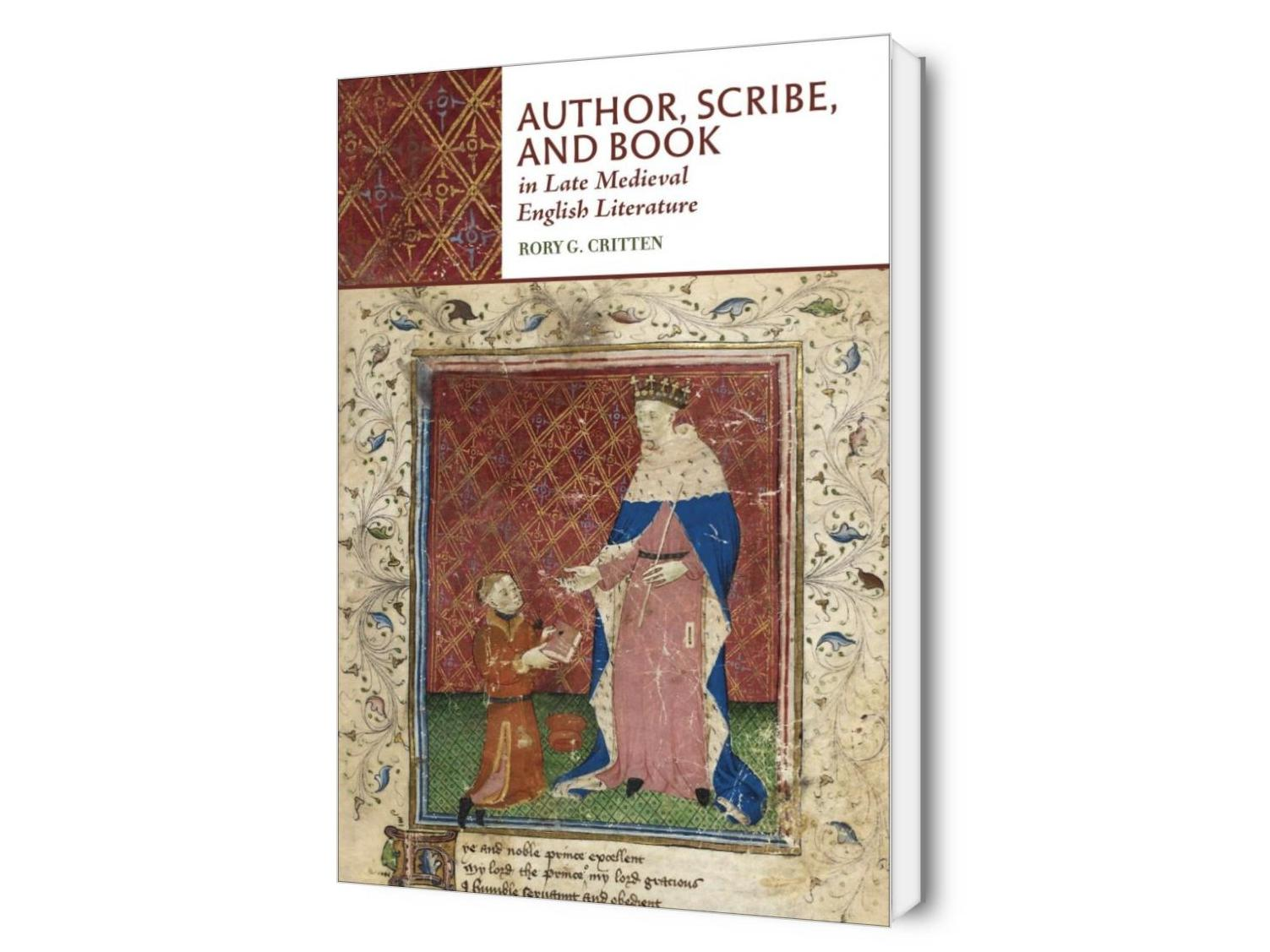 Author, Scribe, and Book in Late Medieval English Literature