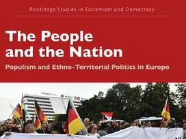 The People and the Nation Populism and Ethno-Territorial Politics in Europe