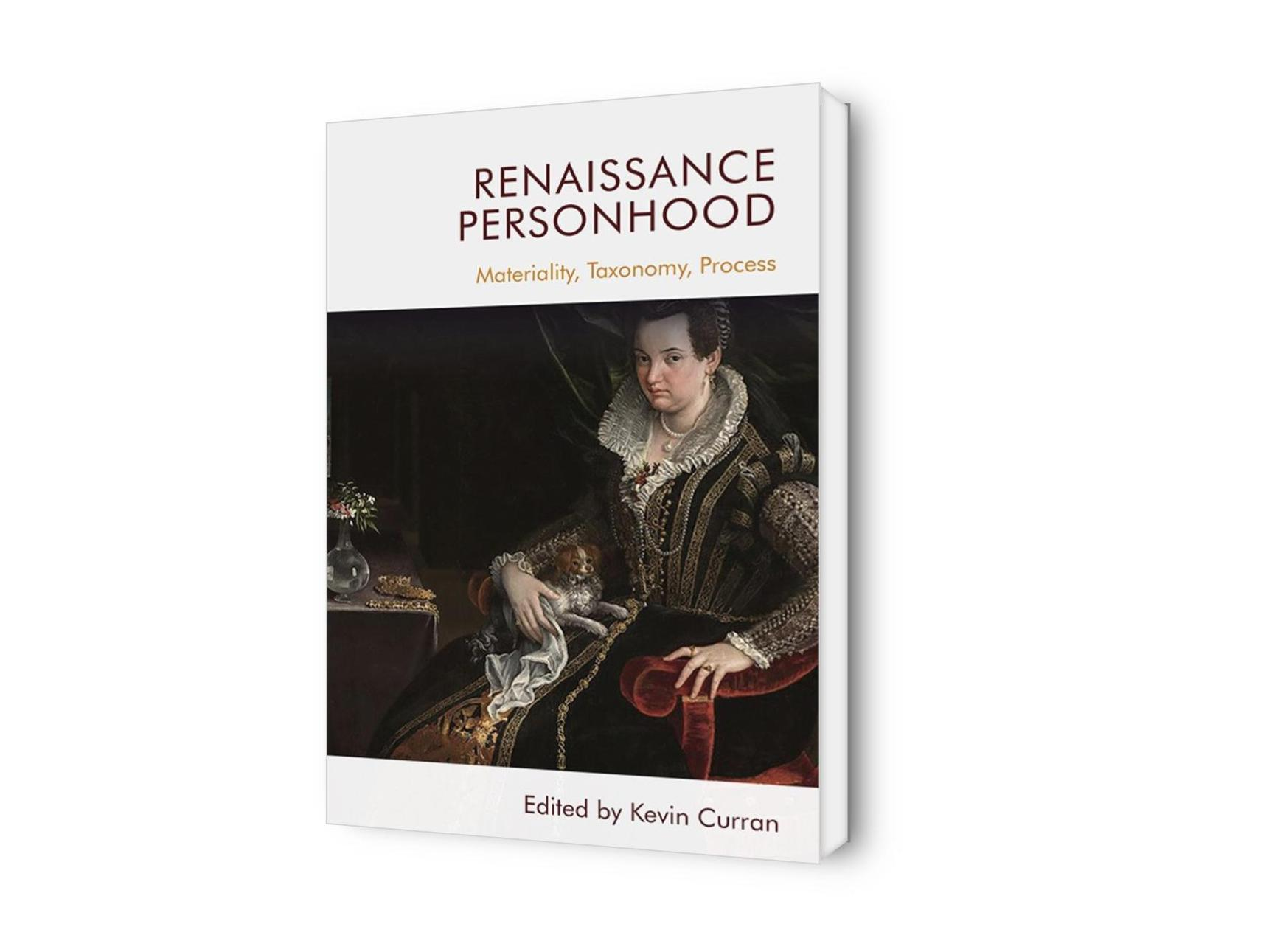 Renaissance Personhood. Materiality, Taxonomy, Process