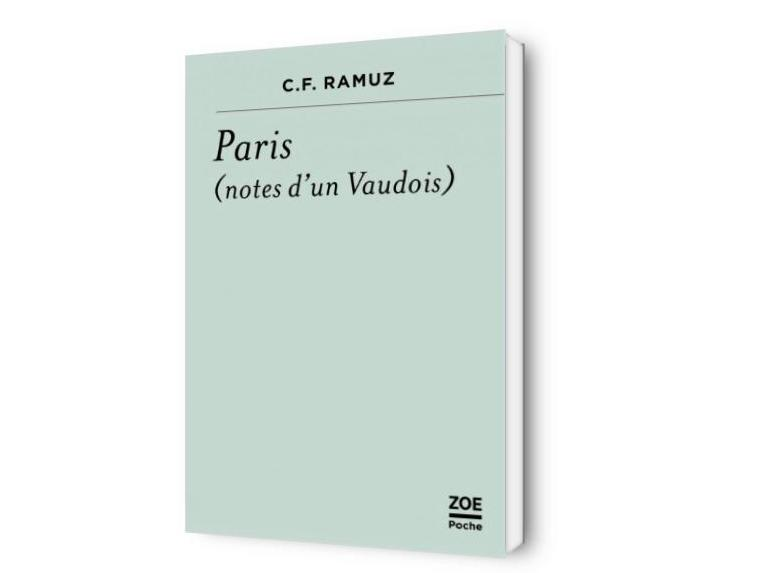 C. F. Ramuz, Paris (notes d'un Vaudois)