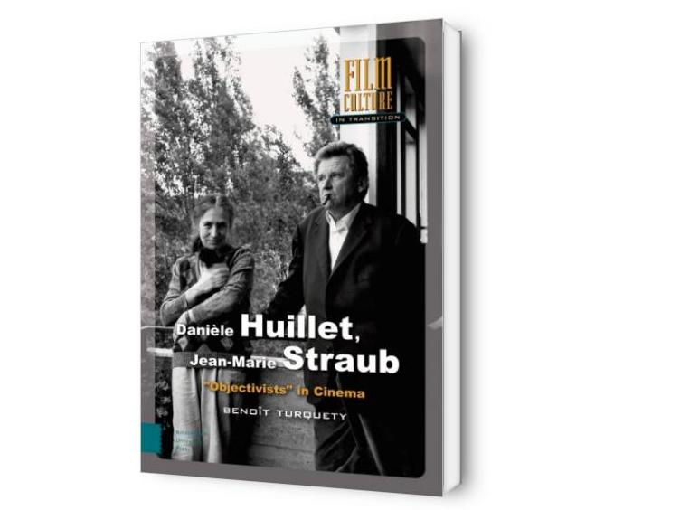 Danièle Huillet, Jean-Marie Straub: « Objectivists » in Cinema