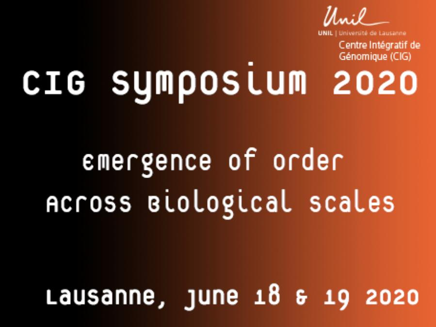 "CIG Symposium 2020: ""Emergence of Order Across Biological Scales"""