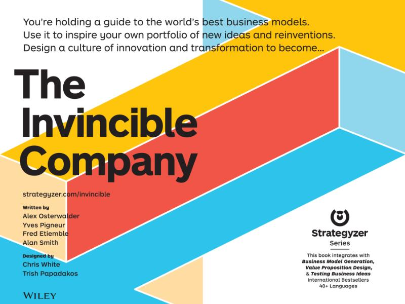 The Invincible Company: a new book by Yves Pigneur and Alexander Osterwalder