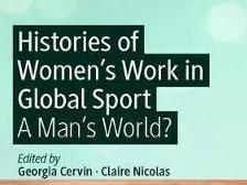 Parution de Histories of Women's Work in Global Sport: A man's world?