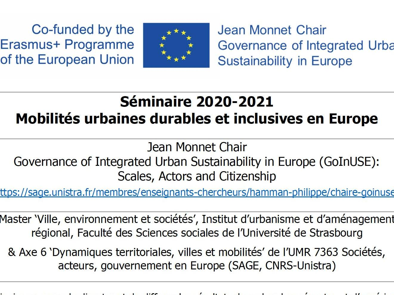 Séminaire 2020-2021 Mobilités urbaines durables et inclusives en Europe Jean Monnet Chair Governance of Integrated Urban Sustainability in Europe (GoInUSE): Scales, Actors and Citizenship