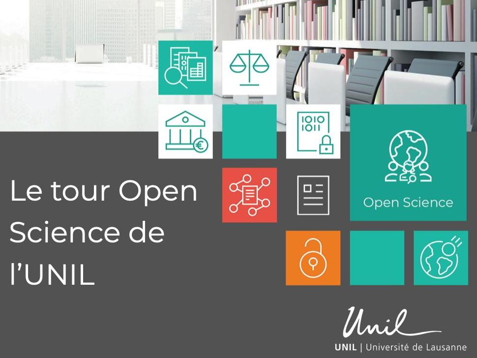 Le Tour Open Science de l'UNIL