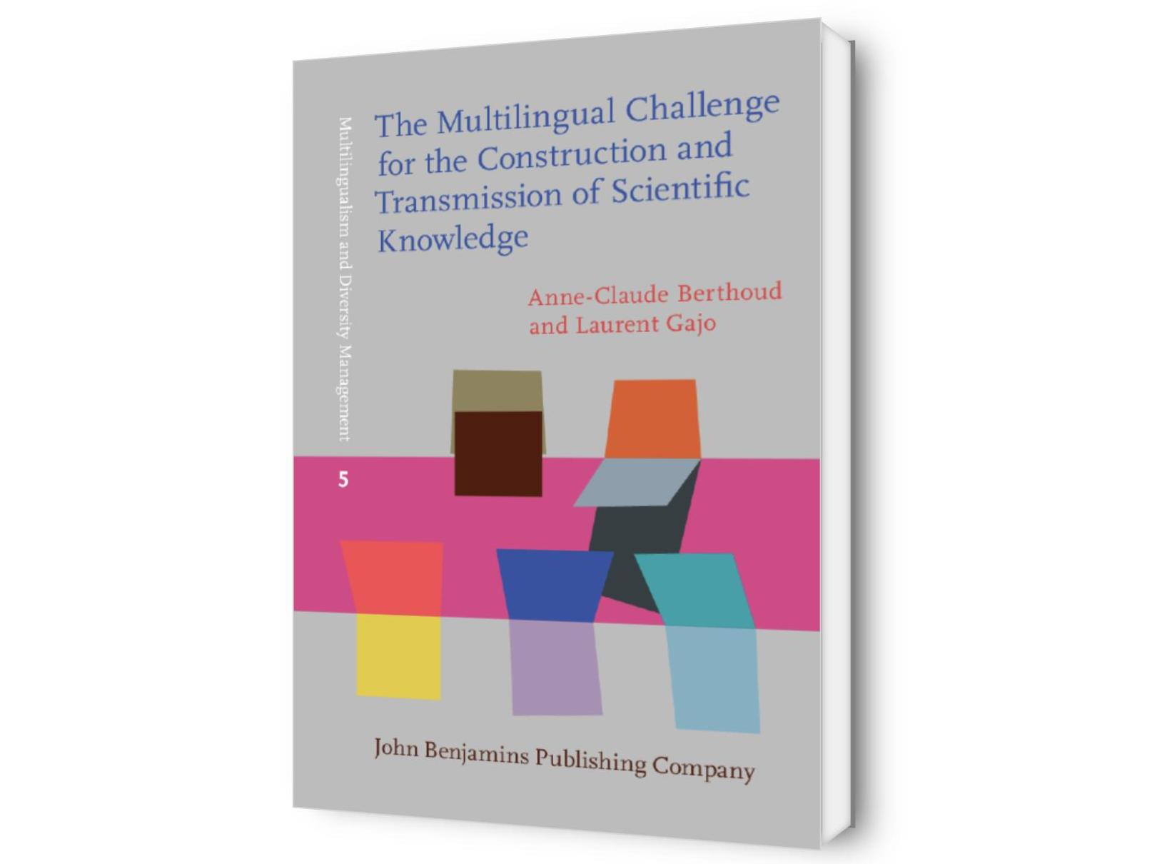 The Multilingual Challenge for the Construction and Transmission of Scientific Knowledge