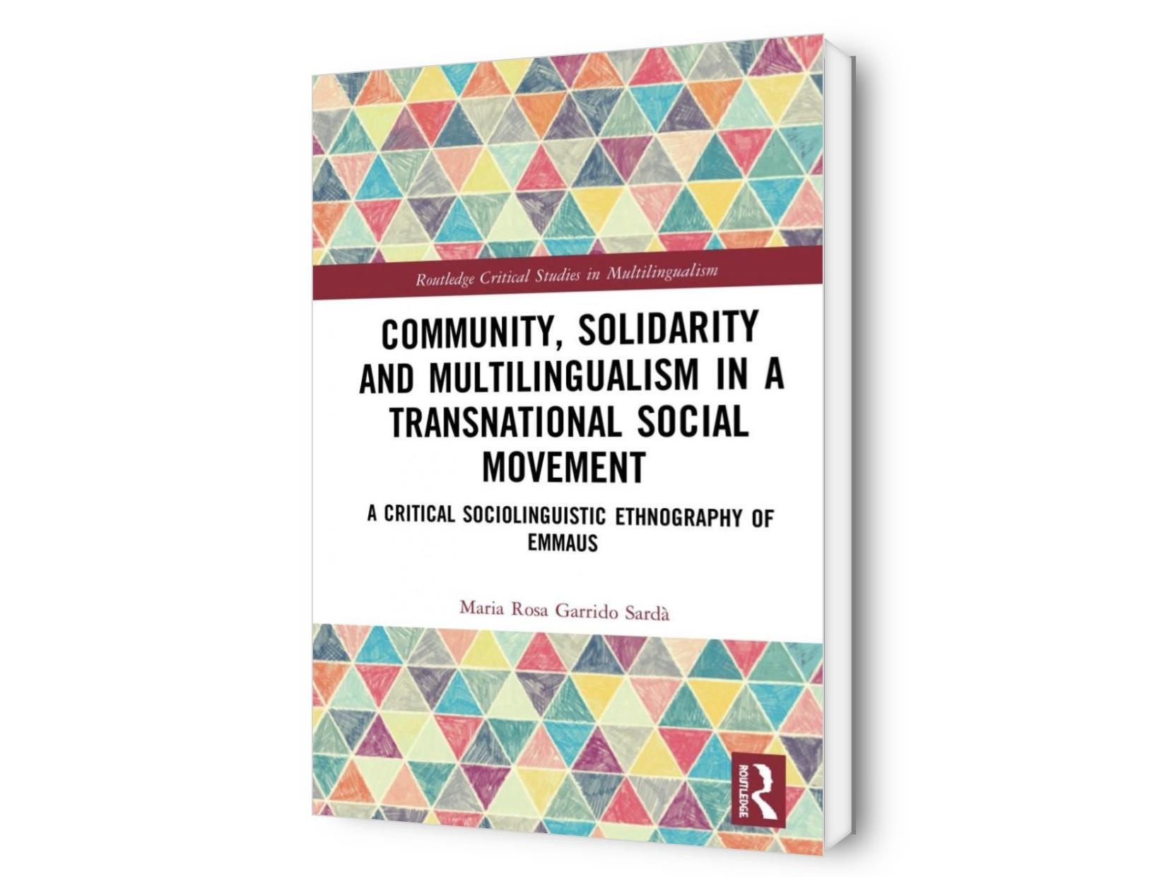 Community, Solidarity and Multilingualism in a Transnational Social Movement. A Critical Sociolinguistic Ethnography of Emmaus