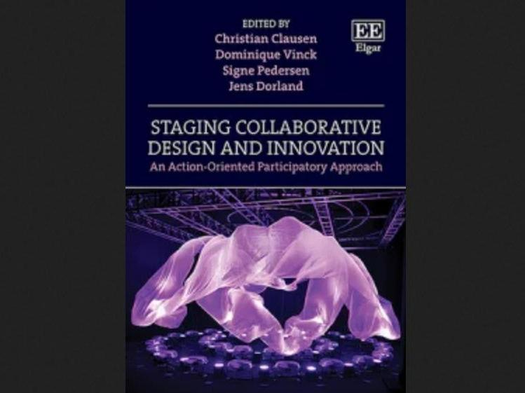 Staging Collaborative Design and Innovation. An Action-Oriented Participatory Approach