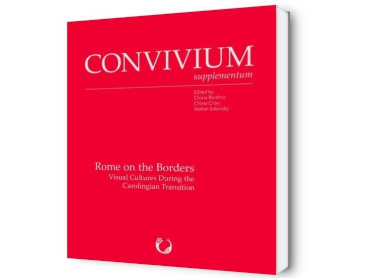 Rome on the Borders. Visual Cultures during the Carolingian Transition