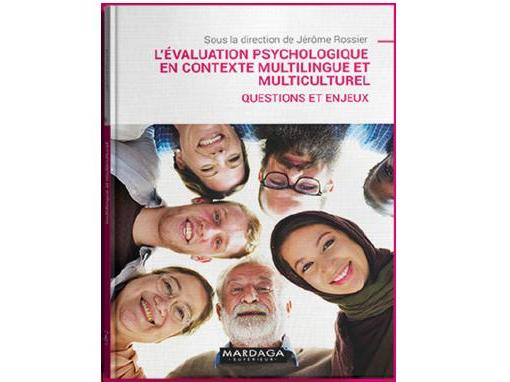 Nouvelle publication : L'évaluation psychologique en contexte multiculturel et multilingue