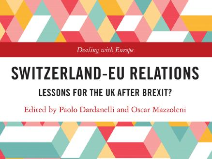 Switzerland-EU Relations. Lessons for the UK after Brexit?