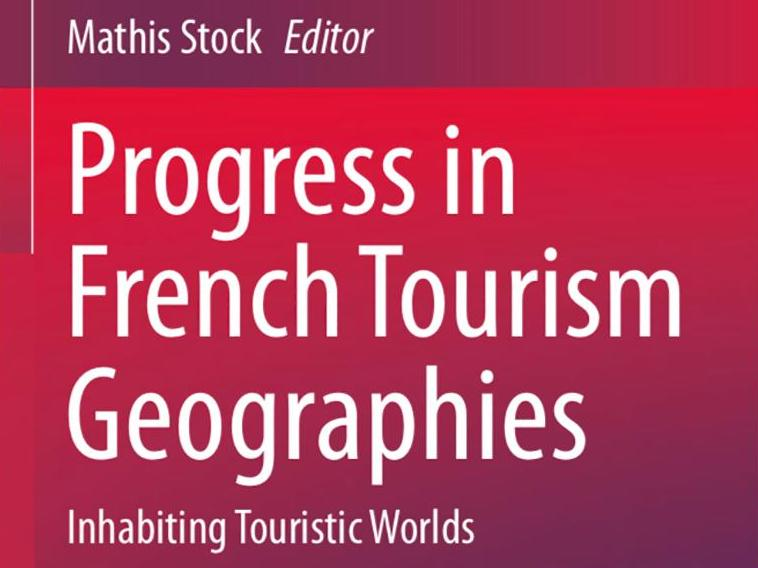 Progress in French Tourism Geographies