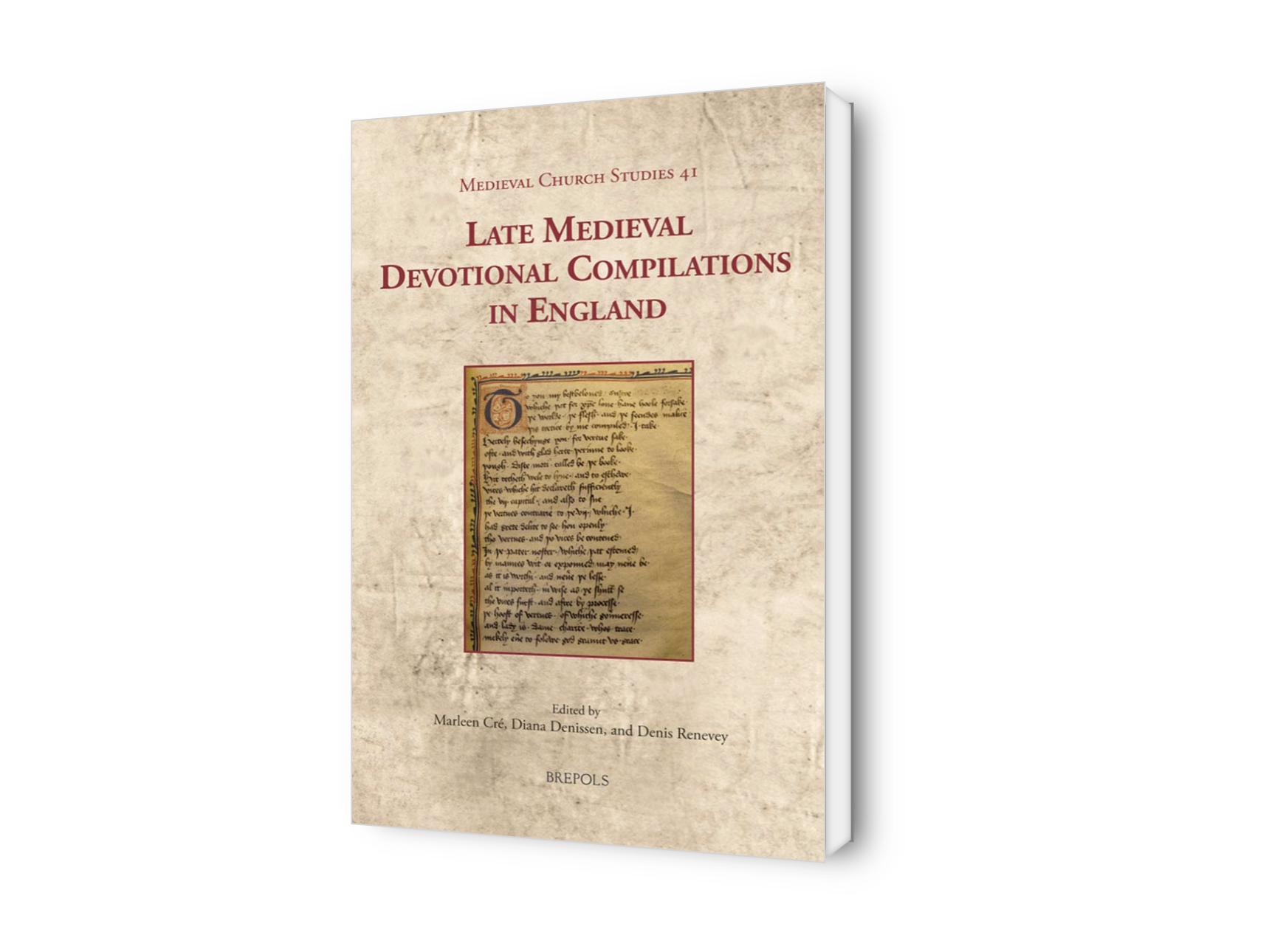 Late Medieval Devotional Compilations in England