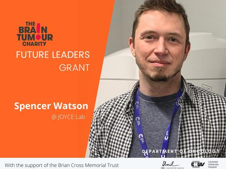 """Spencer Watson/Joyce Lab awarded """"Future Leaders""""  grant for glioblastoma research"""